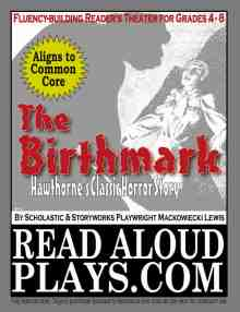 The-Birthmark Hawthorne's Classic Horror Story readers theater play script