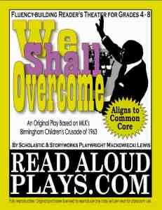 MLK Birmingham Childrens Crusade readers theater play script