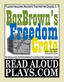 """Box Brown's Freedom Crate"" readers theater play scripts for kids"